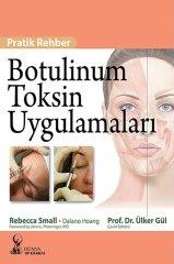 Botulinum Toksin Uygulamaları Pratik Rehber