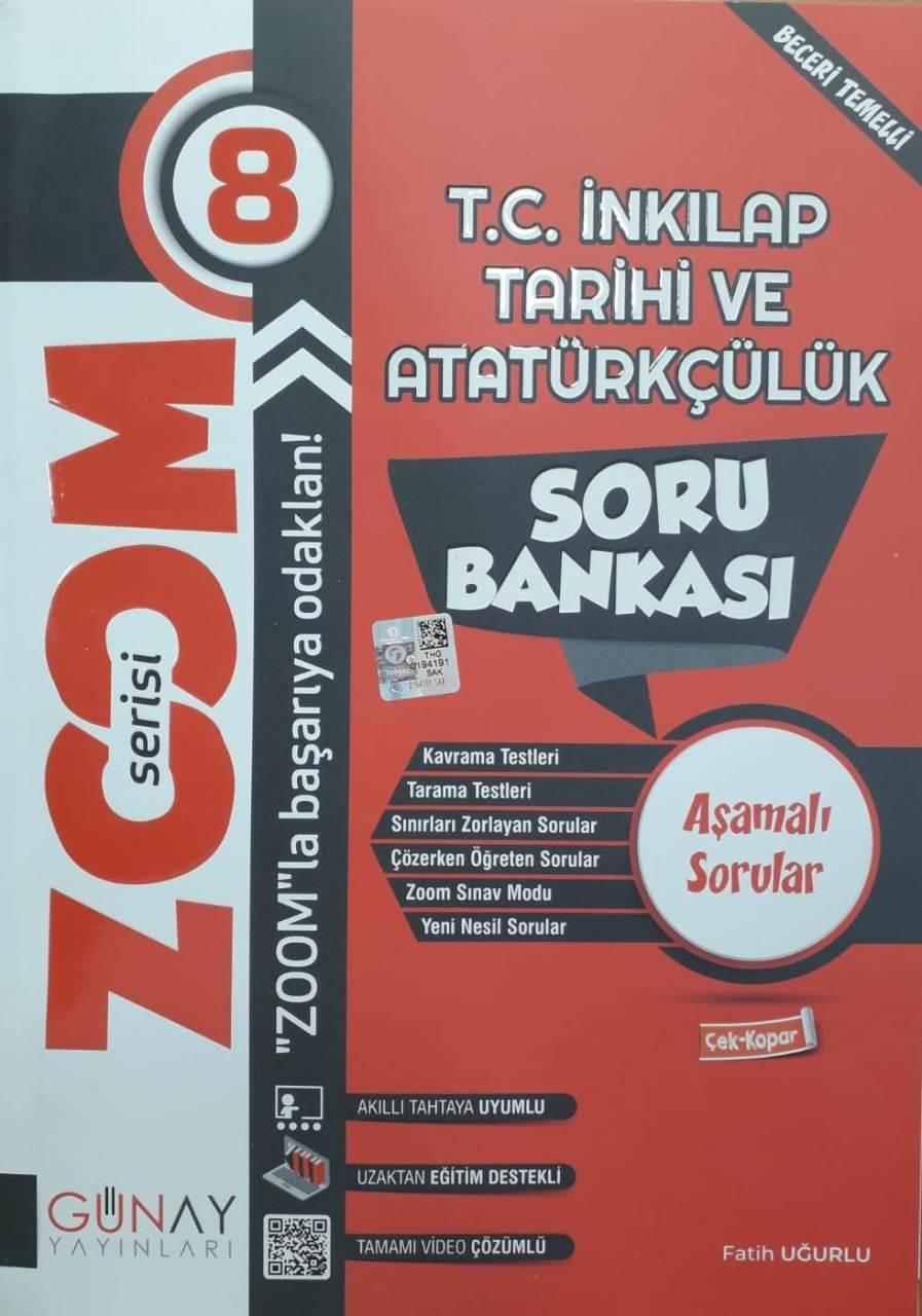 Günay Yayınları 8. Sınıf T.C. İnkılap Tarihi ve Atatürkçülük Zoom Soru Bankası