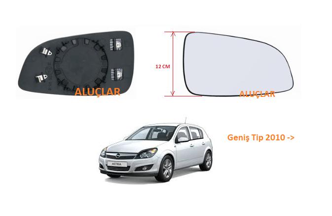 Opel Astra H Ayna Camı SAĞ 2010 model ve sonrası  Geniş Tip